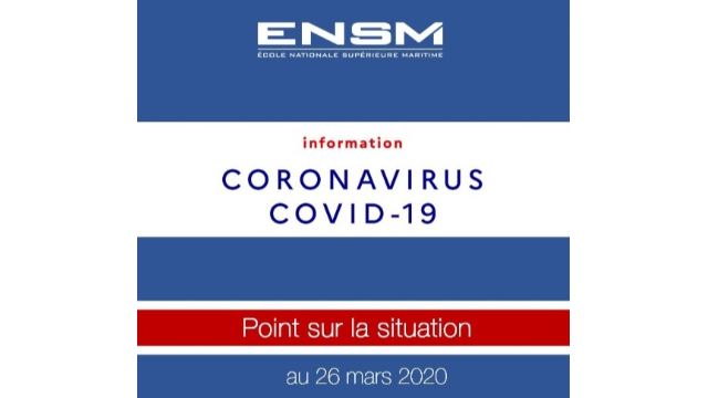 POINT SUR LA SITUATION DE L'ENSM AU 26 MARS 2020